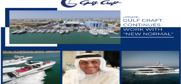Update: Gulf Craft Continues Work with New Normal